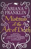 Mistress of the Art of Death mystery novel by Ariana Franklin