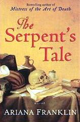The Serpent's Tale /The Death Maze mystery novel by Ariana Franklin