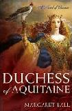 Duchess of Aquitaine novel by Margaret Ball