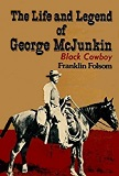 Life and Legend of George McJunkin biography by Franklin Folsom