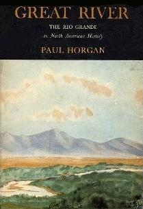 Great River / Rio Grande book by Paul Horgan