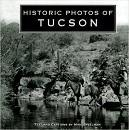 Historic Photos of Tucson book by Mike Speelman