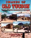 Images of Old Tucson Filmmaking book by Michael J. Bifulco