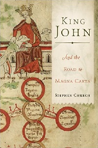 King John and the Road to Magna Carta book by Stephen Church