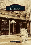 Lincoln, New Mexico / Images of America book by Ray John de Aragon