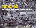 M.G.M. Hollywood's Greatest Backlot book