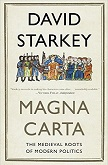 Magna Carta - Medieval Roots of Modern Politics book by David Starkey