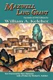 Maxwell Land Grant book by William A. Keleher