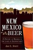 New Mexico Beer History book by Jon C. Stott