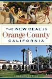 The New Deal in Orange County California book by Charles Epting
