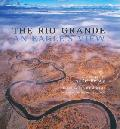 Rio Grande, Eagle's View book by by Barbara McIntyre & Adriel Heisey