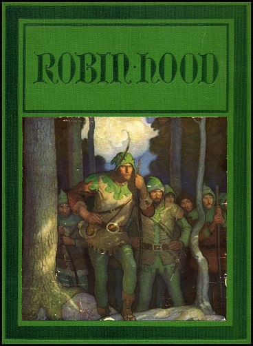 'Adventures of Robin Hood' book by Paul Creswick & N.C. Wyeth
