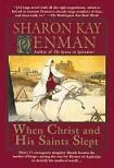 When Christ & His Saints Slept historical novel by Sharon Kay Penman
