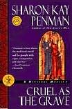 Cruel As The Grave Medieval mystery novel by Sharon Kay Penman