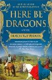 Here Be Dragons historical novel by Sharon Kay Penman