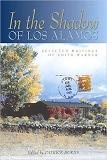 In the Shadow of Los Alamos: Selected Writings of Edith Warner collection edited by Patrick Burns