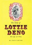 Story of Lottie Deno - Her Life And Times book by J. Marvin Hunter