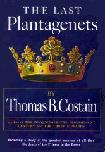 A History of The Plantagenets novels [1949-62] by Thomas B. Costain