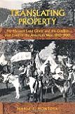 Translating Property / Maxwell Land Grant book by Maria E. Montoya