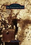 Turquoise Trail book from Images of America