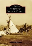Vanishing Orange County, California (Images of America) book by Chris Epting