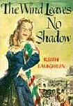 The Wind Leaves No Shadow book by Ruth Laughlin