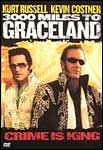 """3000 Miles to Graceland""