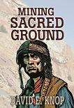 Mining Sacred Ground mystery novel in Kindle format by David E. Knop