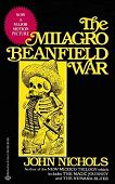The Milagro Beanfield War 1974 novel by John Nichols