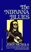 The Nirvana Blues 1981 novel by John Nichols